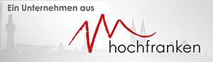 Ein Unternehmen aus Hochfranken!